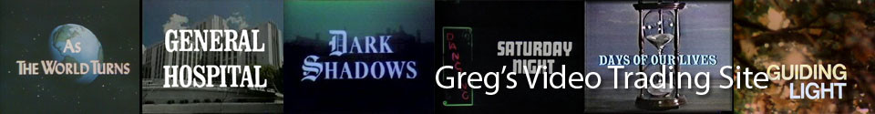 Greg's Video Trading Site